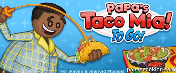 Papa's Taco Mia To Go APK Download