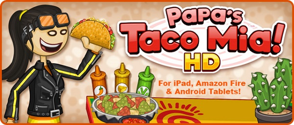 About Papa's Taco Mia Android Game