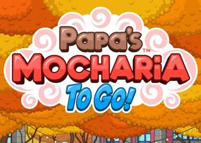 Papa's Mocharia To Go